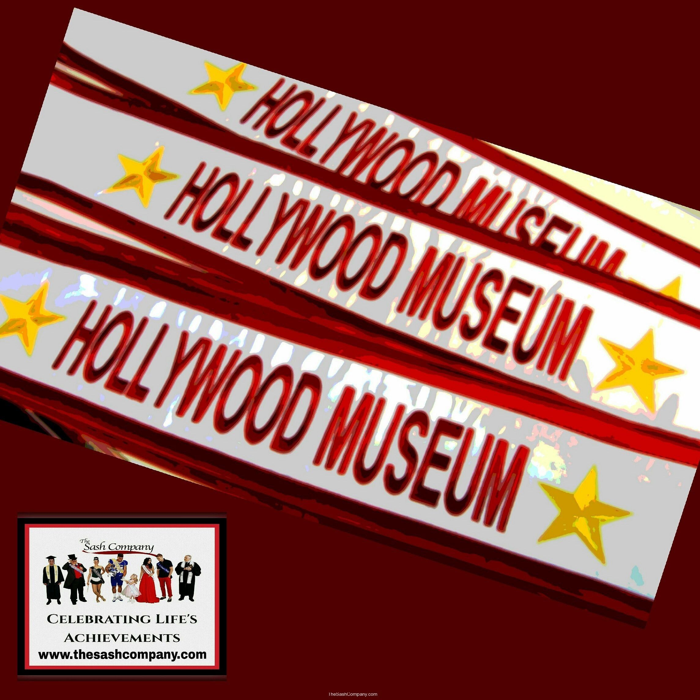 Hollywood Museum Sashes